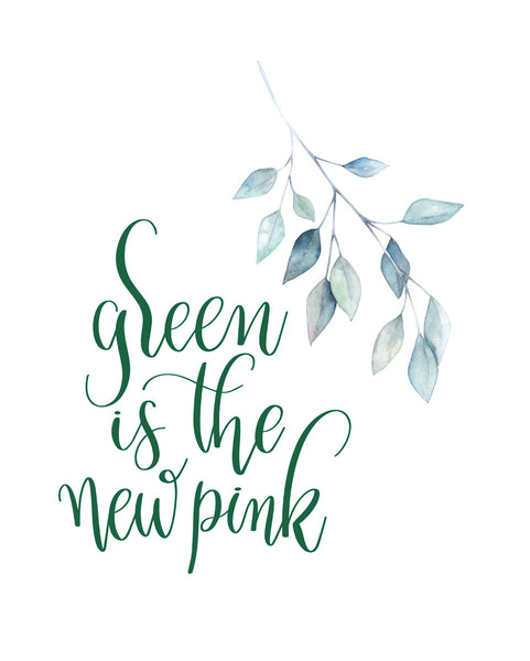 Green is the new pink Poster Kunstdruck - Typografie, KUNST-ONLINE Wandbild