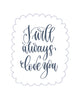 I will always love you Poster Kunstdruck - Typografie, KUNST-ONLINE Wandbild