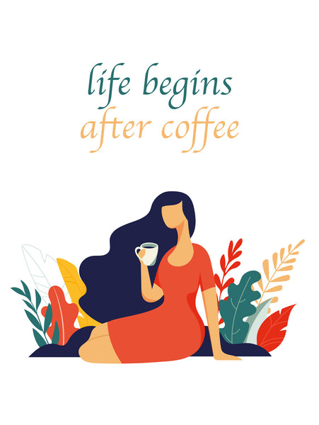 Life begins after coffee Poster Kunstdruck - Illustration Typografie, KUNST-ONLINE Wandbild