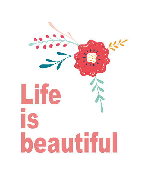 Life is beautiful Poster Kunstdruck - Typografie, KUNST-ONLINE Wandbild