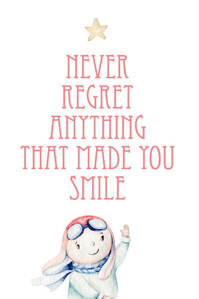 Never regret anything that made you smile Poster Kunstdruck - Kunst für Kinder Typografie, KUNST-ONLINE Wandbild