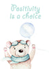 Positivity is a choice Poster Kunstdruck - Kunst für Kinder, KUNST-ONLINE Wandbild