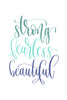 Strong, fearless, beautiful Poster Kunstdruck - Typografie, KUNST-ONLINE Wandbild