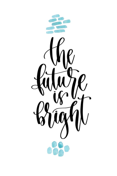 The future is bright Poster Kunstdruck - Typografie, KUNST-ONLINE Wandbild