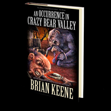 An Occurrence in Crazy Bear Valley by Brian Keene