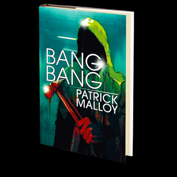 Bang Bang by Patrick Malloy