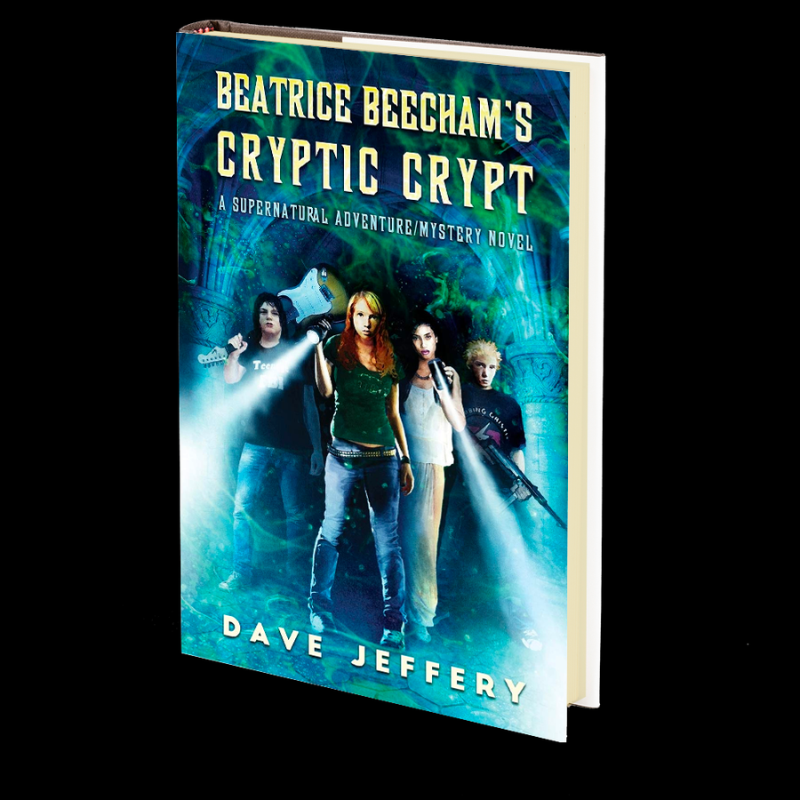 Beatrice Beecham's Cryptic Crypt: A Supernatural Adventure/Mystery by Dave Jeffery
