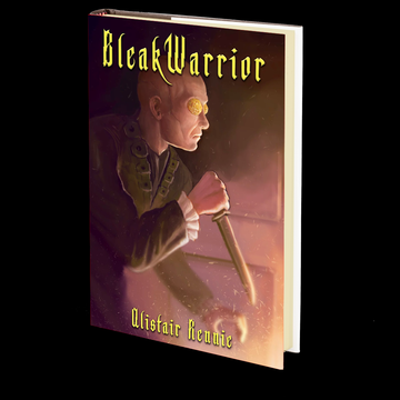 Bleak Warrior by Alistair Rennie