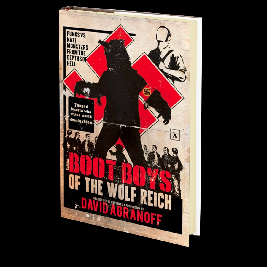 Boot Boys of the Wolf Reich by David Agranoff