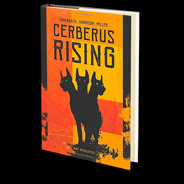 Cerberus Rising by Patrick C. Harrison III, Chris Miller, and M Ennenbach