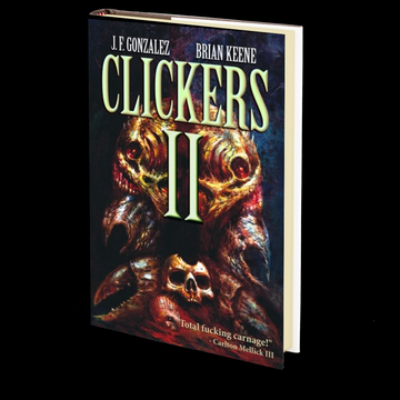 Clickers II: The Next Wave by J.F. Gonzalez and Brian Keene