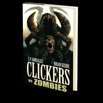 Clickers vs Zombies by J.F. Gonzalez and Brian Keene