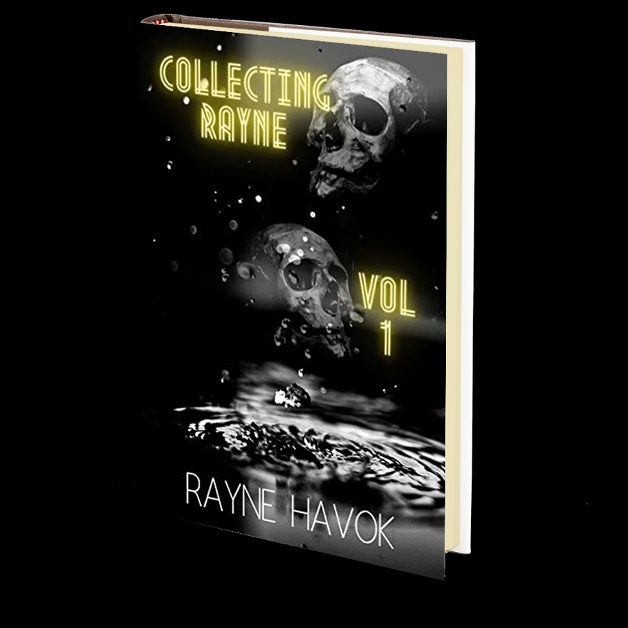 Collecting Rayne Vol 1 by Rayne Havok