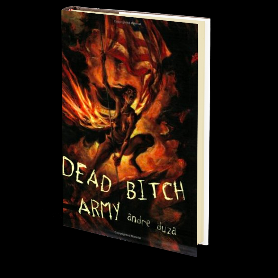DEAD BITCH ARMY by Andre Duza