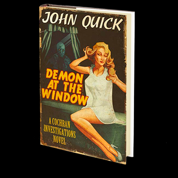 Demon at the Window: A Cochran Investigations Novel by John Quick