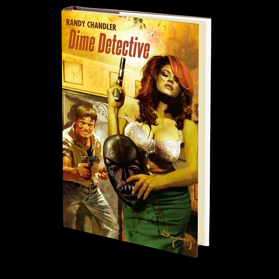 Dime Detective by Randy Chandler
