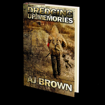 Dredging Up Memories by A.J. Brown