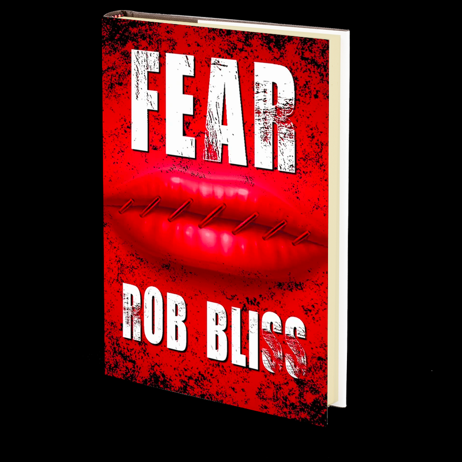 Fear by Rob Bliss