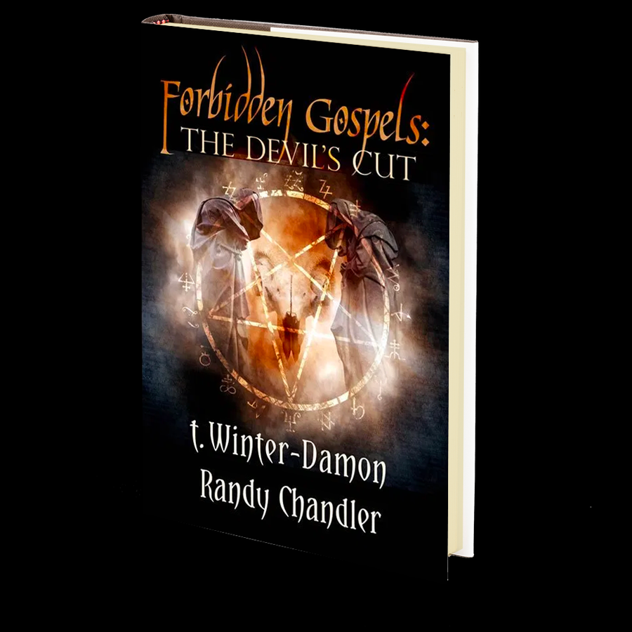 Forbidden Gospels: The Devil's Cut by Randy Chandler and T. Winter Damon