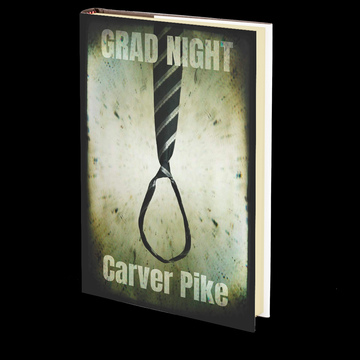 Grad Night by Carver Pike