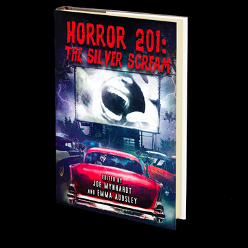 Horror 201: The Silver Scream Vol.1 (Crystal Lake's Horror 101 Book 2) Edited by Joe Mynhardt and Emma Audsley