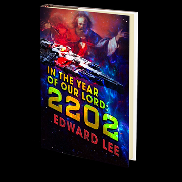In the Year of Our Lord: 2202 by Edward Lee