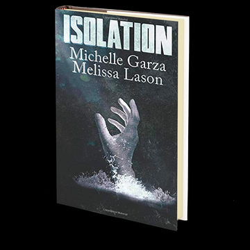 Isolation by Michelle Garza and Melissa Lason