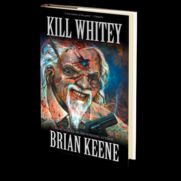 Kill Whitey by Brian Keene
