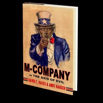 M-Company in The Axis of Evil by David C. Hayes and Andy Rausch