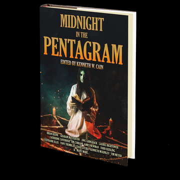 Midnight in the Pentagram Edited by Kenneth W. Cain