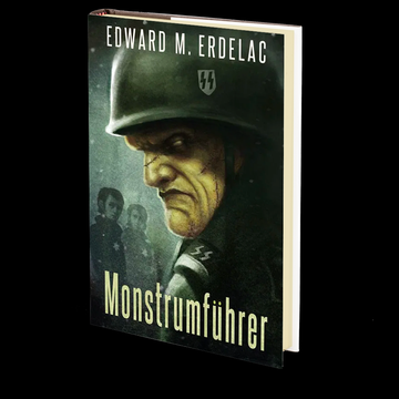 Monstrumfuhrer by Edward M. Erdelac