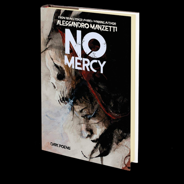 No Mercy: Dark Poems by Alessandro Manzetti