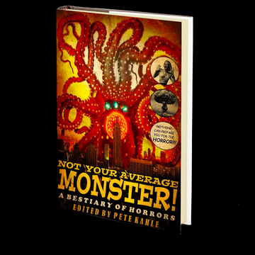 Not Your Average Monster: A Bestiary of Horrors, Vol 1