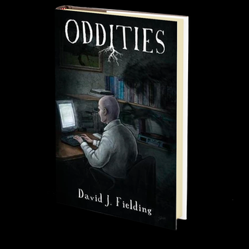 Oddities by David J. Fielding