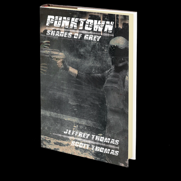 PUNKTOWN: Shades of Grey by Jeffrey & Scott Thomas