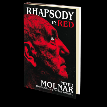 Rhapsody in Red: Two Novellas of The Damned by Peter Molnar
