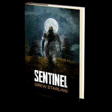 SENTINEL: A Thrilling Supernatural Horror Novel by Drew Starling