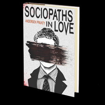 Sociopaths In Love by Andersen Prunty