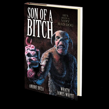 Son of a Bitch by Andre Duza and Wrath James White
