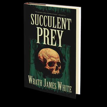 Succulent Prey by Wrath James White