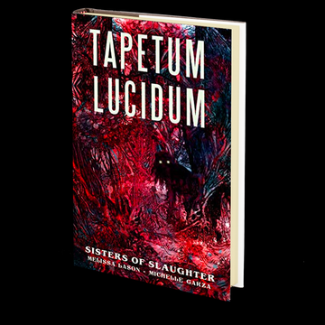 Tapetum Lucidum by Melissa Lason and Michelle Garza