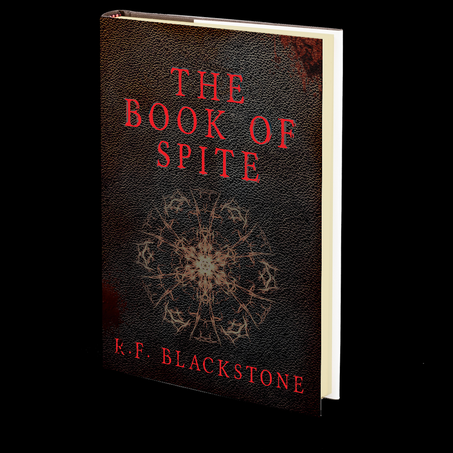 The Book of Spite: A Collection of Extreme Cosmic Horror Stories by R.F. Blackstone