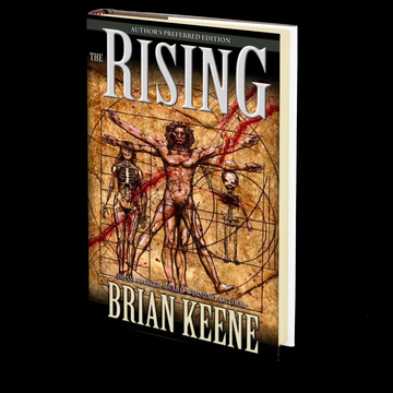 The Rising: Author's Preferred Edition by Brian Keene