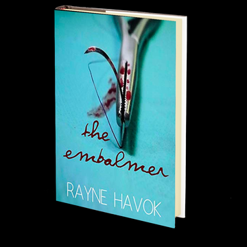 The Embalmer by Rayne Havok