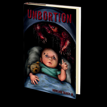 UNBORTION by Rowland Bercy Jr.