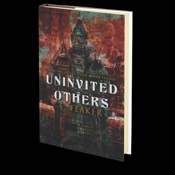 Uninvited Others: Book 1 by S. Feaker