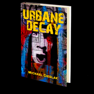 Urbane Decay by Michael Cieslak