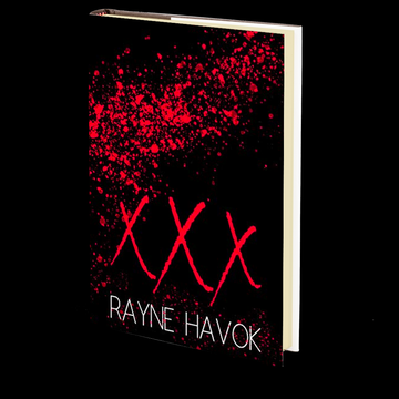 XXX by Rayne Havok