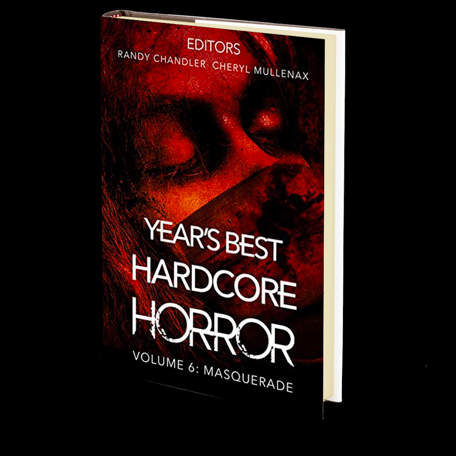 Year's Best Hardcore Horror Volume 6