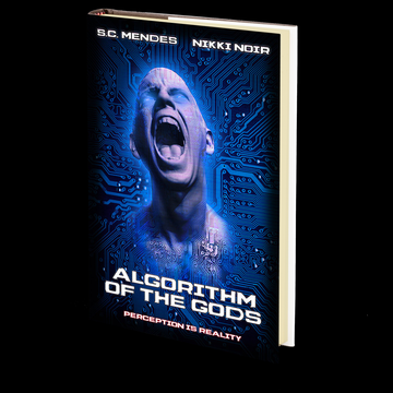 Algorithm of the Gods by S.C. Mendes & Nikki Noir